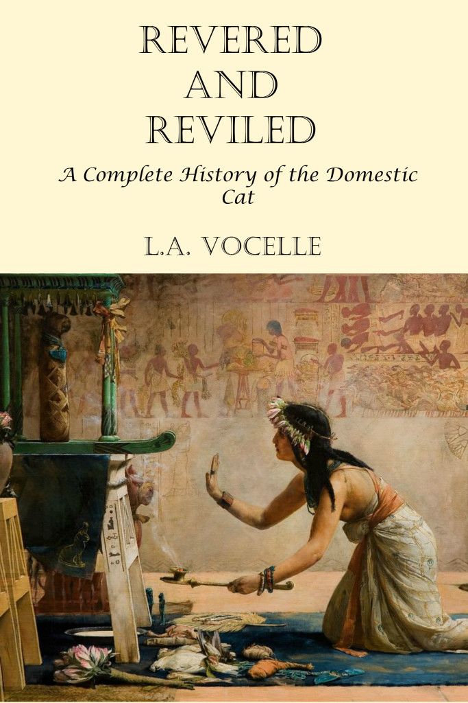 Revered and Reviled: A Complete History of the Domestic Cat, cat history, cats, Bast and Isis